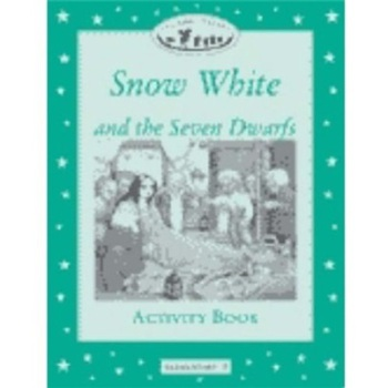 Classic Tales Elementary 3: Snow White and the Seven Dwarfs Activity Book