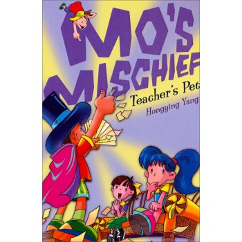 Teacher's Pet (Mo's Mischief, Book 2)