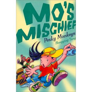 Pesky Monkeys (Mo's Mischief, Book 3)
